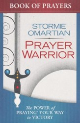 Prayer Warrior Book of Prayers: The Power of Praying   Your Way to Victory                   - Slightly Imperfect