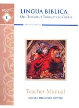 Lingua Biblica: Old Testament Stories in Latin, Teacher Guide