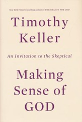 Image result for tim keller making sense of god