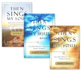 Then Sings My Soul, Volumes 1-3
