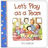 Let's Play as a Team, Board Book