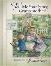 Tell Me Your Story, Grandma: A Treasured Memory Book