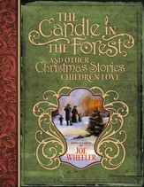 The Candle in the Forest: And Other Christmas Stories Children Love - eBook