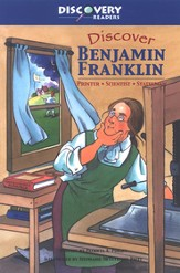 Discovering Benjamin Franklin: Printer, Scientist