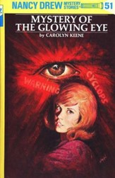 Mystery of the Glowing Eye, Nancy Drew Mystery Stories Series #51