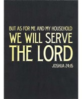 Serve the Lord Wall Plaque