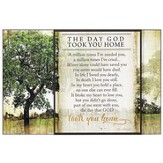 The Day God Took You Home Wall Plaque