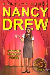Pageant Perfect Crime Book One in the Perfect Mystery Trilogy
