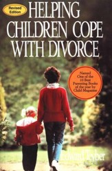 Helping Children Cope with Divorce, Revised Edition