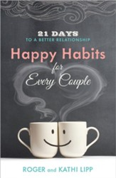 Happy Habits for Every Couple: 21 Days to a Better Relationship - Slightly Imperfect
