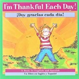 ¡Doy Gracias Cada Día! Libro Bilingüe  (I'm Thankful Each Day! Bilingual Book)