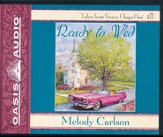 Ready to Wed, Grace Chapel Inn Series #4 Unabridged Audiobook
