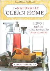 The Naturally Clean Home, Revised