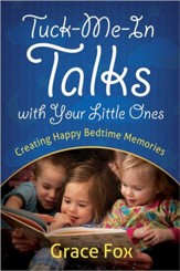 Tuck-Me-In Talks with Your Little Ones: Creating Happy Bedtime Memories