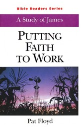 Putting Faith to Work: James (Student)
