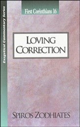 Loving Correction: First Corinthians