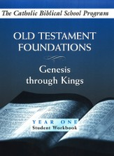 Old Testament Foundations: (Year One, Student Workbook)