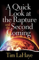 A Quick Look at the Rapture and the Second Coming - Slightly Imperfect