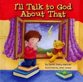 I'll Talk to God About That - Slightly Imperfect