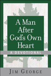 A Man After God's Own Heart-A Devotional