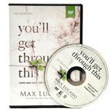 You'll Get Through This - DVD: Hope and Help for Your Turbulent Times
