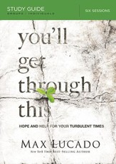 You'll Get Through This Study Guide: Hope and Help for Your Turbulent Times - Slightly Imperfect