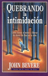 Quebrando la Intimidación  (Breaking Intimidation)