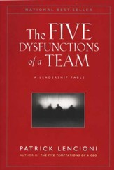 The Five Dysfunctions of a Team: A Leadership Fable  - Slightly Imperfect