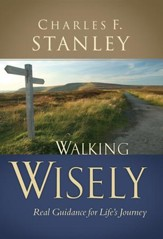 Walking Wisely: Real Life Solutions for Everyday Situations - eBook