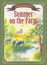 Summer on the Farm: Based on a True Story