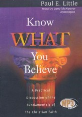 Know What You Believe                        - Audiobook on MP3 CD-ROM