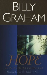 Hope for the Troubled Heart: Finding God in the Midst of Pain - eBook