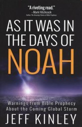 As It Was in the Days of Noah: Warnings from Bible Prophecy About the Coming Global Storm - Slightly Imperfect