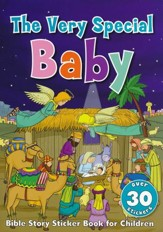 The Very Special Baby Sticker Book: Bible Story Sticker Book for Children