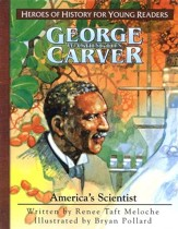 George Washington Carver: America's Scientist