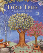 The Three Trees: A Traditional Folktale