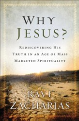 Why Jesus?: Rediscovering His Truth in an Age of Mass Marketed Spirituality - Slightly Imperfect