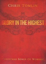 Glory In the Highest: Christmas Songs of Worship,  Songbook