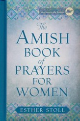 The Amish Book of Prayers for Women - Slightly Imperfect