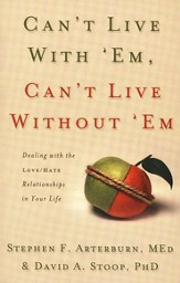 Can't Live with 'Em, Can't Live without 'Em - eBook