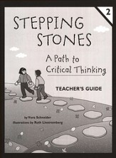 Stepping Stones: A Path to Critical Thinking Teacher's Guide Book 2, Grades K-2