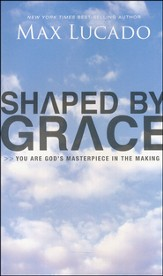 Shaped by Grace (slightly imperfect)
