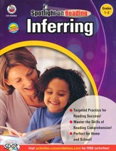 Spotlight on Reading: Inferring: Grade 1-2