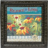 Rejoice In the Lord Framed Art