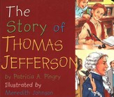 The Story of Thomas Jefferson, Board Book