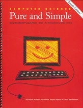 Computer Science Pure and Simple Book 1, Fourth Edition  (with Instructions for Obtaining Complementary Software)