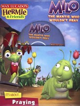 Milo, the Mantis Who Wouldn't Pray - eBook