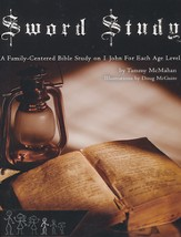 Sword Study - I John Level 3: A Family-Centered Bible Study For Ages 11 to 14
