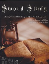 Sword Study - I John Level 1: A Family-Centered Bible Study For Ages 4 to 7