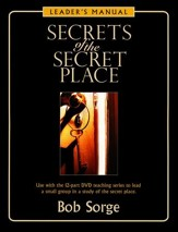Secrets of the Secret Place Leaders Manual